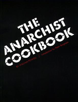 The Anarchist Cookbook By Powell, William